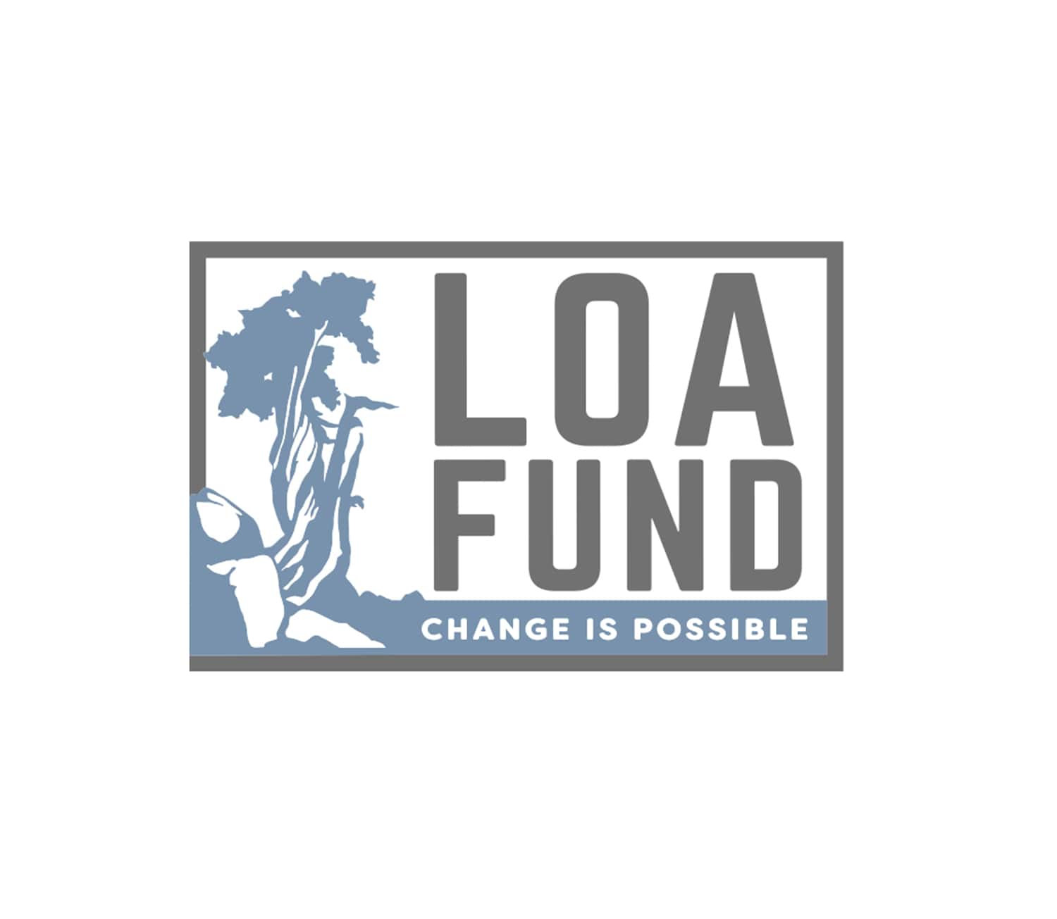 Loa Fund : Change is Possible
